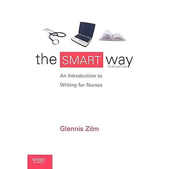 The SMART Way: An Introduction to Writing for Nurses, 3e