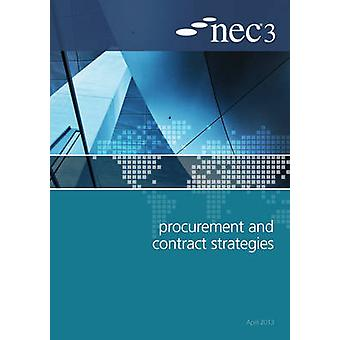 NEC3 Procurement and Contract Strategies Guide by NEC - 9780727759412