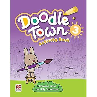 Doodle Town Level 3 Activity Book by Caroline Linse