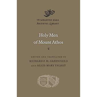 Holy Men of Mount Athos by Richard P.H. Greenfield