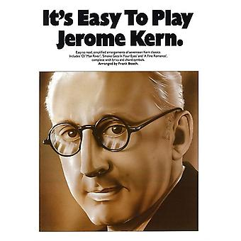 Its Easy To Play Jerome Kern by Frank Booth & By composer Jerome Kern