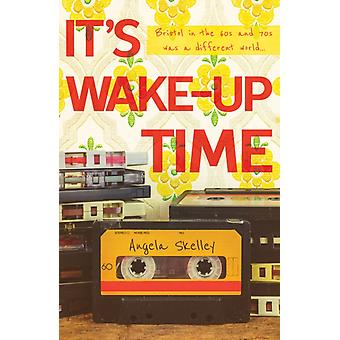 Its WakeUp Time by Angela Skelley