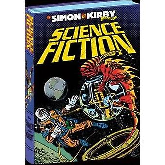 The Simon and Kirby Library  Science Fiction by Joe Simon & By artist Jack Kirby & By artist Dave Gibbons
