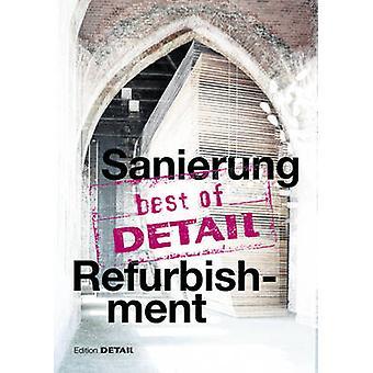 best of Detail SanierungRefurbishment by Christian Schittich