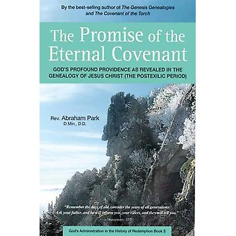 Promise of the Eternal Covenant by Abraham Park