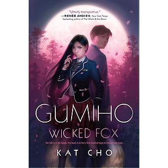 Gumiho Wicked Fox by Kat Cho