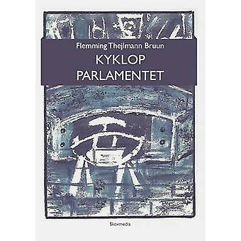 Kyklop parlamentet by Bruun & Flemming Thejlmann