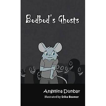 Bodbods Ghosts by Dunbar & Angelina