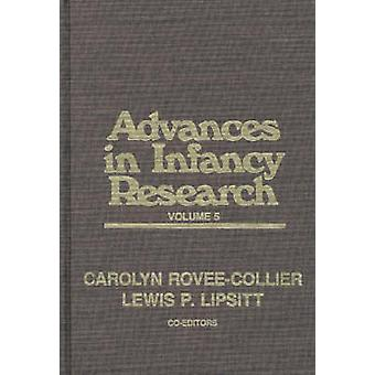 Advances in Infancy Research Volume 5 by Lipsitt & Lewis Paeff