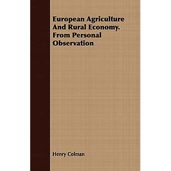 European Agriculture And Rural Economy. From Personal Observation by Colman & Henry