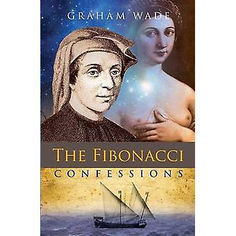 The Fibonacci Confessions by Wade & Graham