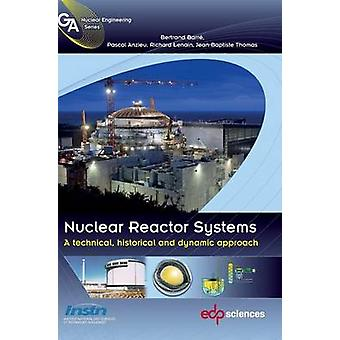 Nuclear reactor systems by Barr & Bertrand
