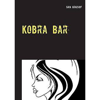 Kobra Bar by Grahof & Sina