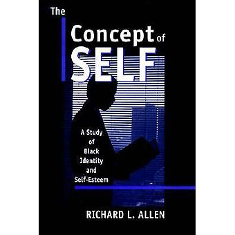The Concept of Self A Study of Black Identity and SelfEsteem by Allen & Richard L.