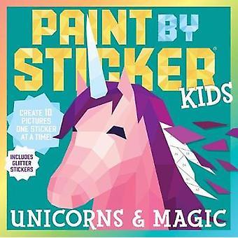 Paint by Sticker Kids - Unicorns & Magic by Workman Publishing - 9