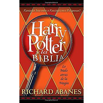 Harry Potter y la Biblia by Richard Abanes - 9780829737967 Book