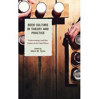 Ølkultur i teori og praksis - Forståelse craft ølkultur