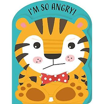 I'm so angry! by Jane Kent - 9781913084004 Book