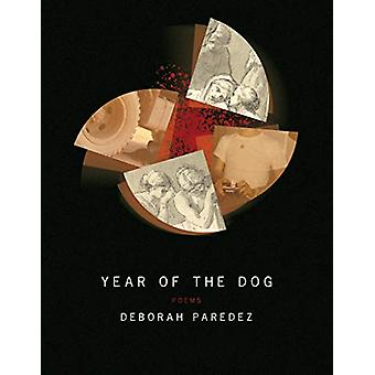 Year of the Dog by Deborah Paredez - 9781950774012 Book
