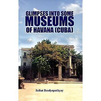 Glimpses into Some Museums of Havana (Cuba) by Saikat Bandyopadhyay -
