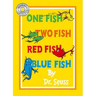 One Fish Two Fish Red Fish Blue Fish by Seuss & Dr.