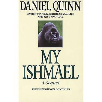 My Ishmael by Daniel Quinn - 9780553379655 Book