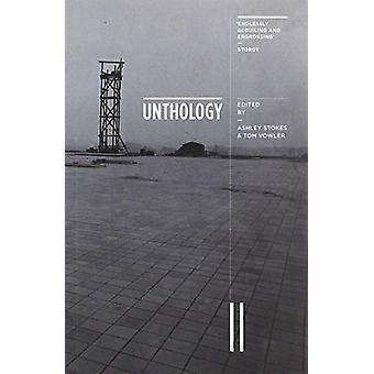 Unthology 11 by Ashley Stokes - 9781910061589 Book