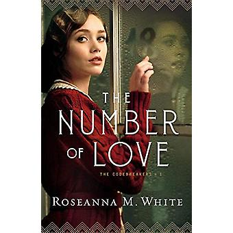The Number of Love by Roseanna M. White - 9780764231810 Book