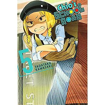 Chio's School Road - Vol. 5 by Tadataka Kawasaki - 9781975327705 Book