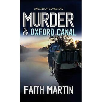 Murder on the Oxford Canal by Faith Martin - 9781789311778 Book