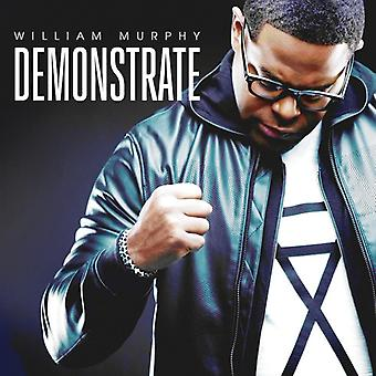 William Murphy - Demonstrate [CD] USA import