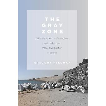 The Gray Zone by Feldman & Gregory