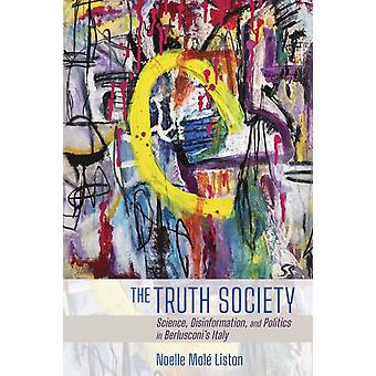 The Truth Society by Liston & Noelle Mole