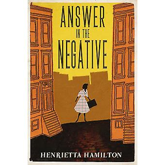 Answer in the Negative by Hamilton & Henrietta