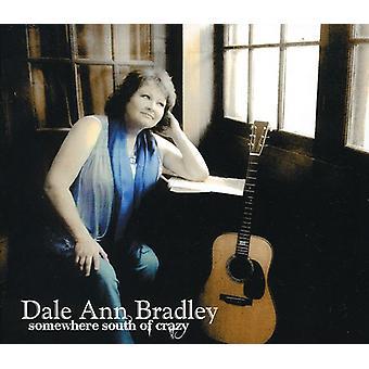 Dale Ann Bradley - Somewhere South of Crazy [CD] USA import