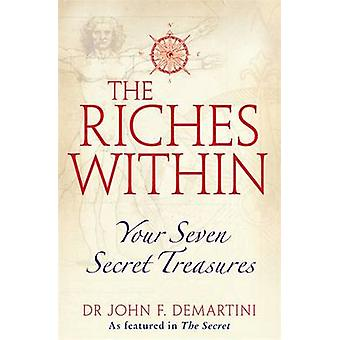 The Riches within von John F. Demartini - 9781848500471 Buch