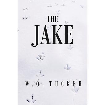 The Jake door W O Tucker