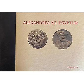 Alexandrea Ad Aegyptum