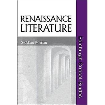 Renaissance Literature by Siobhan Keenan