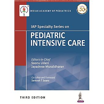 IAP Specialty Series on Pediatric Intensive Care