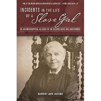 الحوادث في حياة فتاة الرقيق من جاكوبس & Ann هارييت