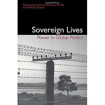 Sovereign Lives: Power in Global Politics