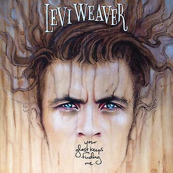 Levi Weaver - Your Ghost Keeps Finding Me [Vinyl] USA import