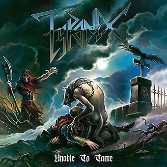 Tyranex - Unable to Tame [CD] USA import