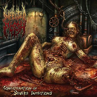 Infected Flesh - Concatenation of Severe Infections [CD] USA import
