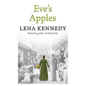 Eves Apples  A charming tale of love and devotion against all odds by Lena Kennedy