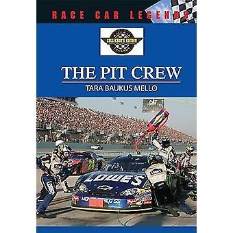 The Pit Crew by Tara Baukus Mello - 9780791086650 Book