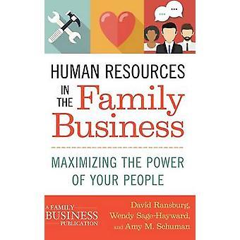 Human Resources im elterlichen Betrieb - die Macht der Maximierung Ihrer