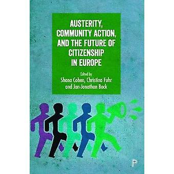 Nøysomhet - samfunnet action- og fremtiden for statsborgerskap i Europa