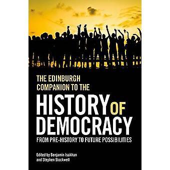 Der Edinburgh Begleiter zur Geschichte der Demokratie - aus der Pre-Geschichte